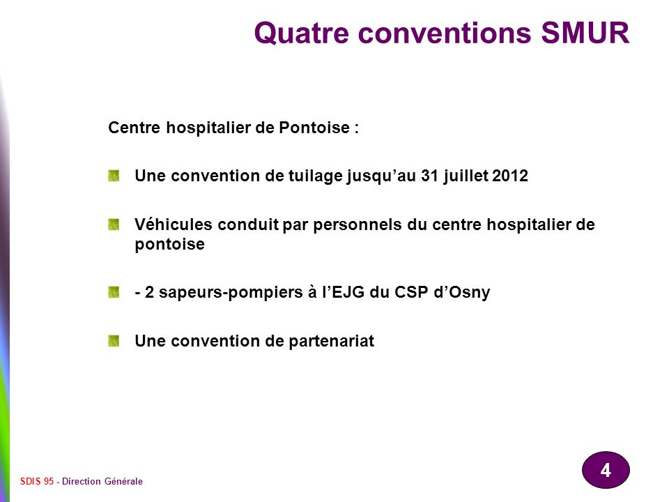 Quatre conventions SMUR