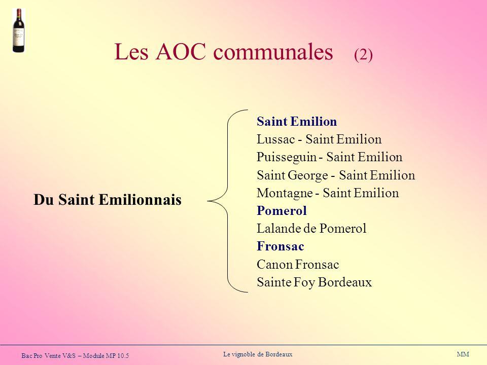 Les AOC communales (2) Du Saint Emilionnais Saint Emilion