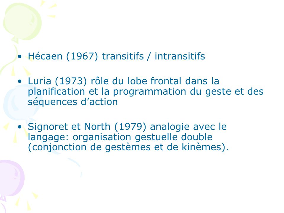Hécaen (1967) transitifs / intransitifs