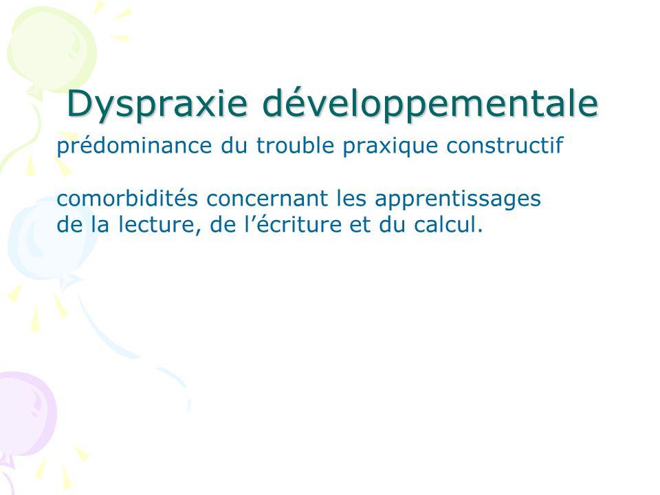Dyspraxie développementale