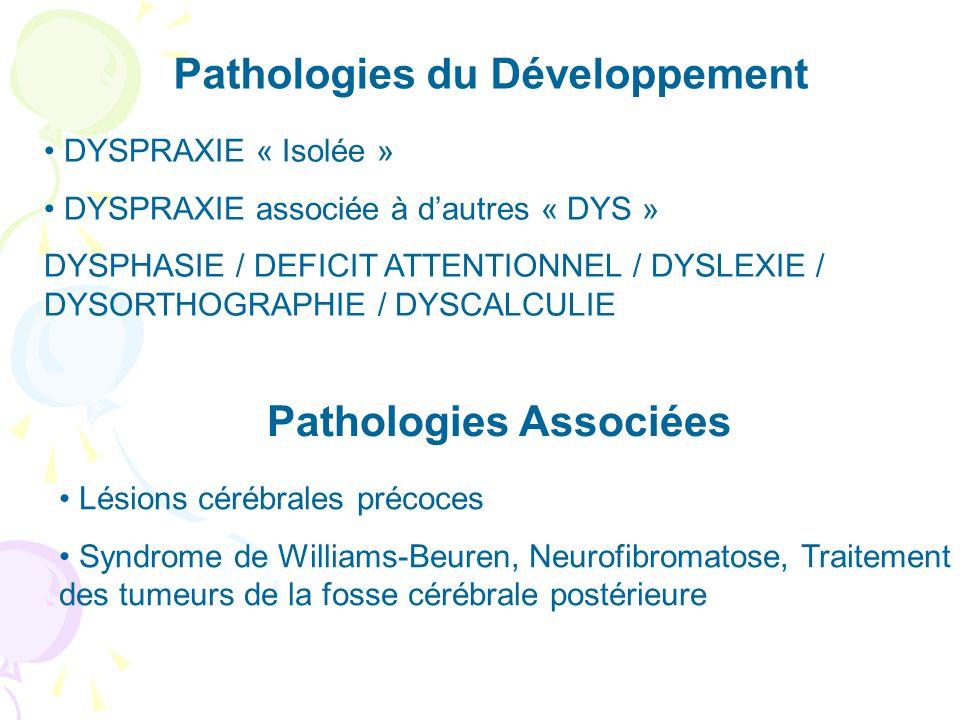 Pathologies du Développement Pathologies Associées