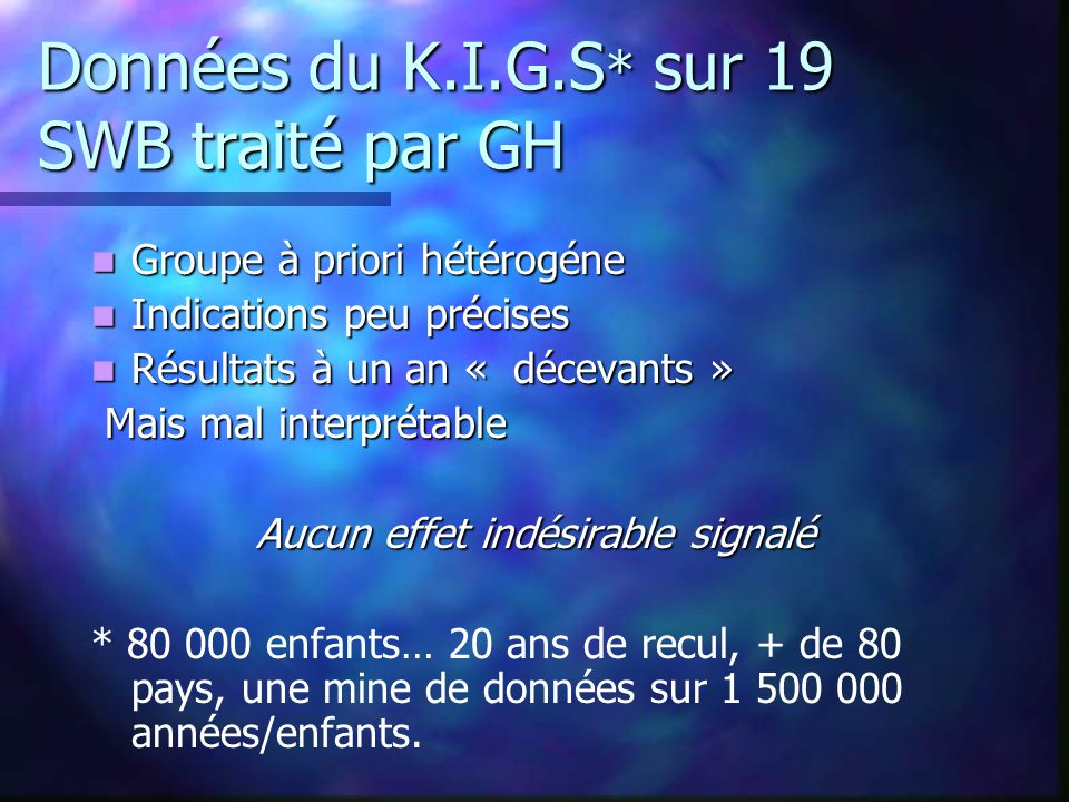 Données du K.I.G.S* sur 19 SWB traité par GH