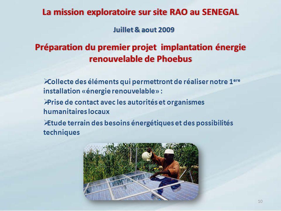 La mission exploratoire sur site RAO au SENEGAL Préparation du premier projet implantation énergie renouvelable de Phoebus