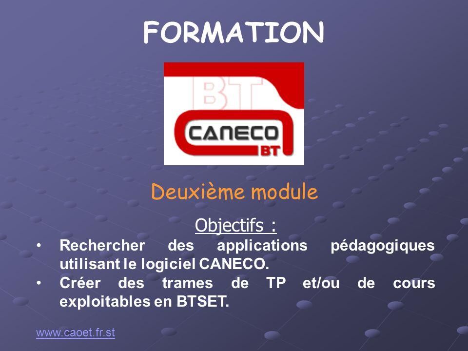 FORMATION Deuxième module Objectifs :