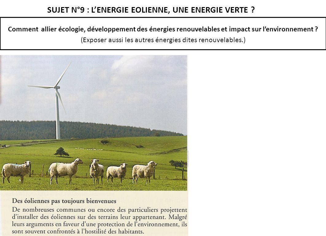 SUJET N°9 : L'ENERGIE EOLIENNE, UNE ENERGIE VERTE