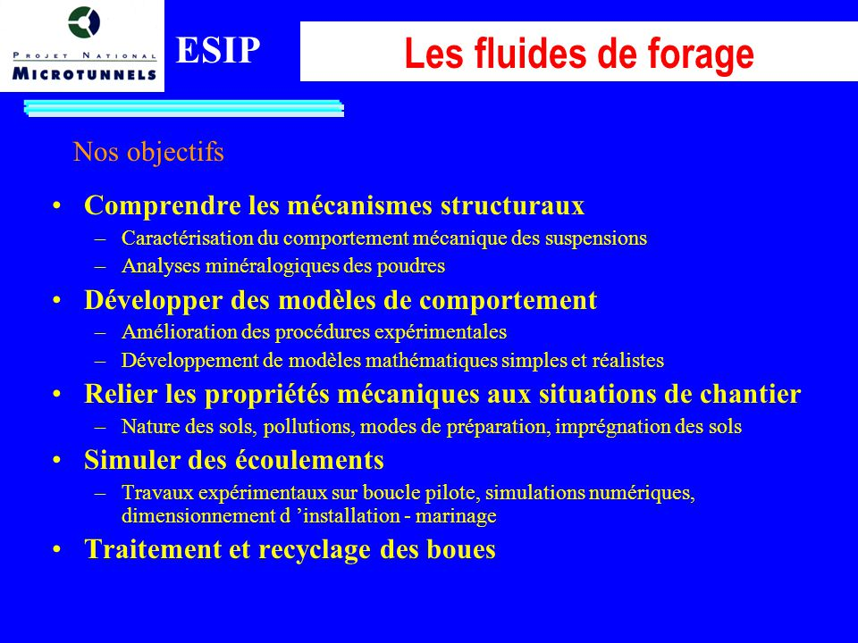 Les fluides de forage ESIP Nos objectifs