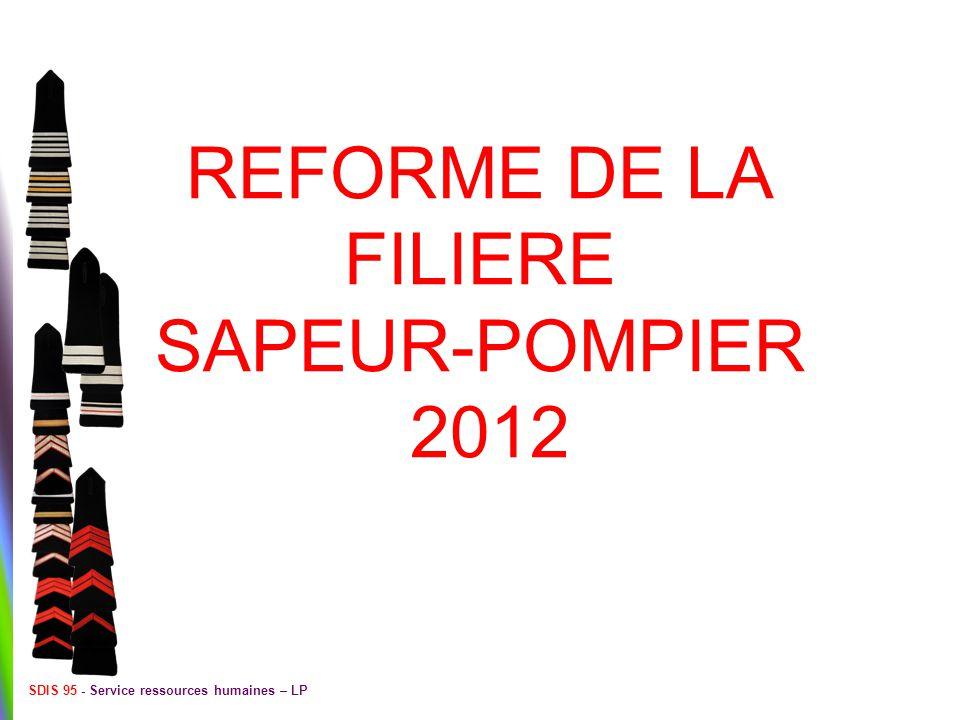 REFORME DE LA FILIERE SAPEUR-POMPIER 2012