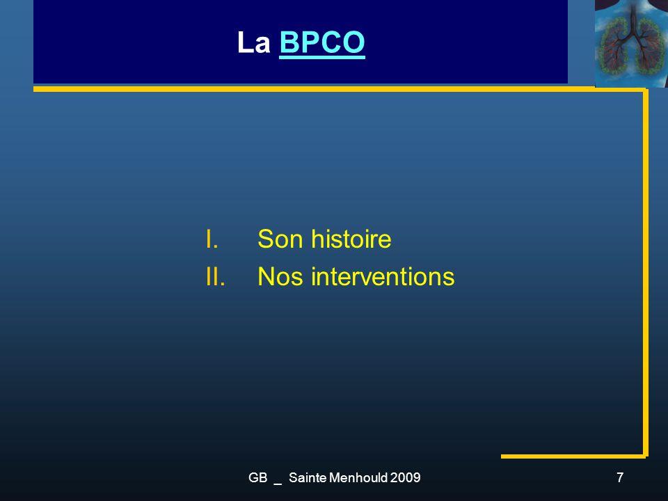 La BPCO Son histoire Nos interventions GB _ Sainte Menhould 2009
