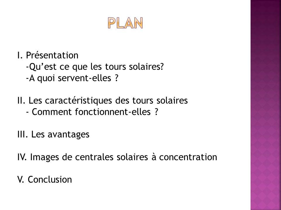Plan I. Présentation -Qu'est ce que les tours solaires