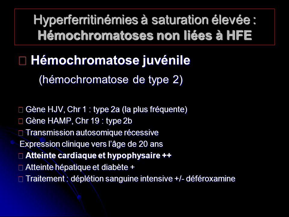  Hémochromatose juvénile (hémochromatose de type 2)