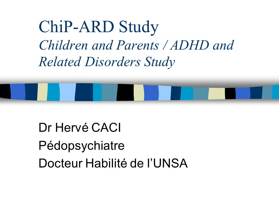 ChiP-ARD Study Children and Parents / ADHD and Related Disorders Study