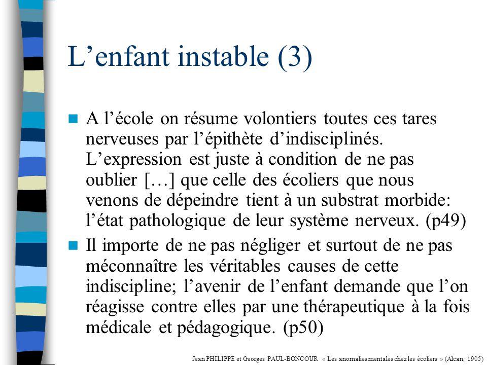 L'enfant instable (3)