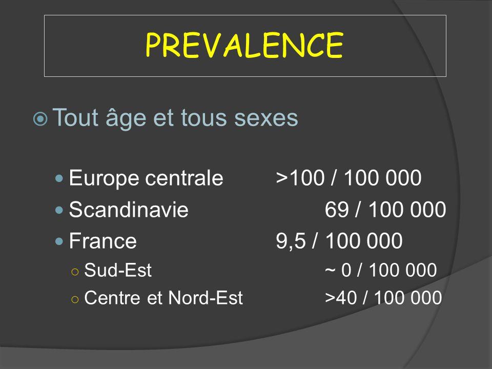 PREVALENCE Tout âge et tous sexes Europe centrale >100 / 100 000