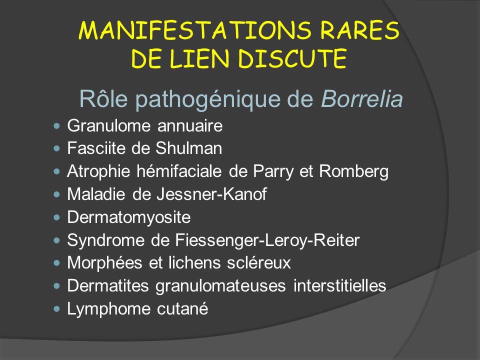 MANIFESTATIONS RARES DE LIEN DISCUTE