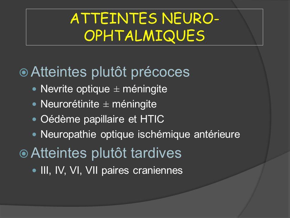 ATTEINTES NEURO-OPHTALMIQUES