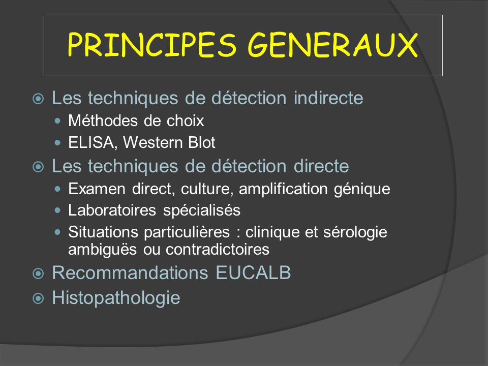 PRINCIPES GENERAUX Les techniques de détection indirecte