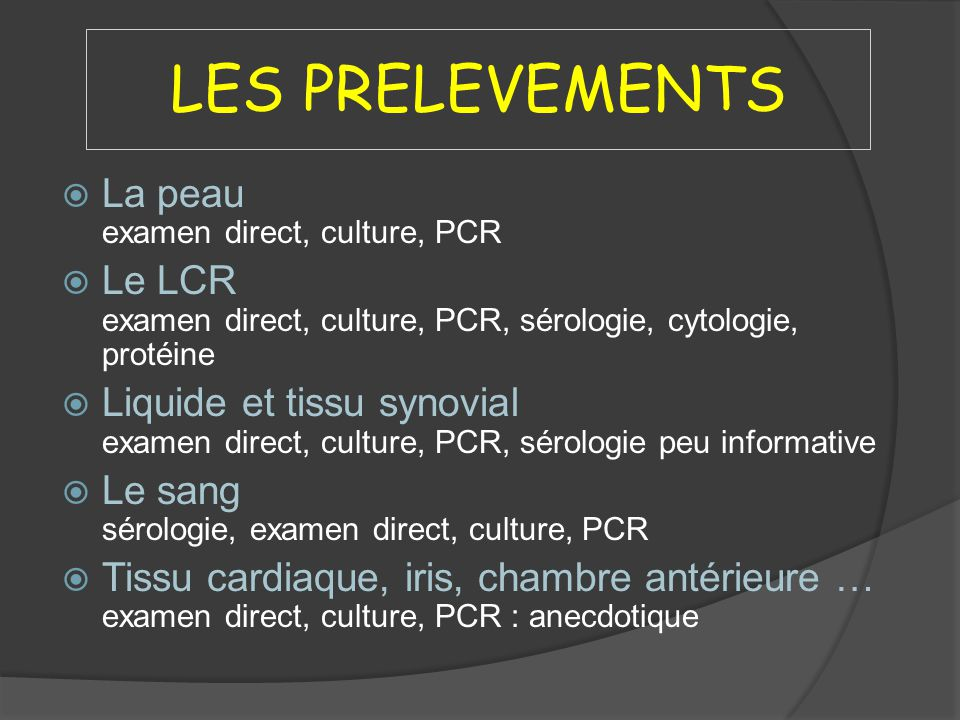 LES PRELEVEMENTS La peau examen direct, culture, PCR