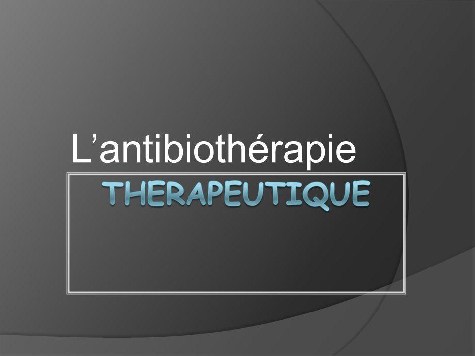 L'antibiothérapie