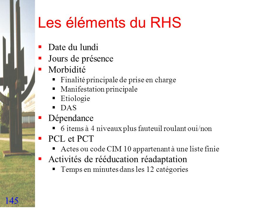 Les éléments du RHS Date du lundi Jours de présence Morbidité