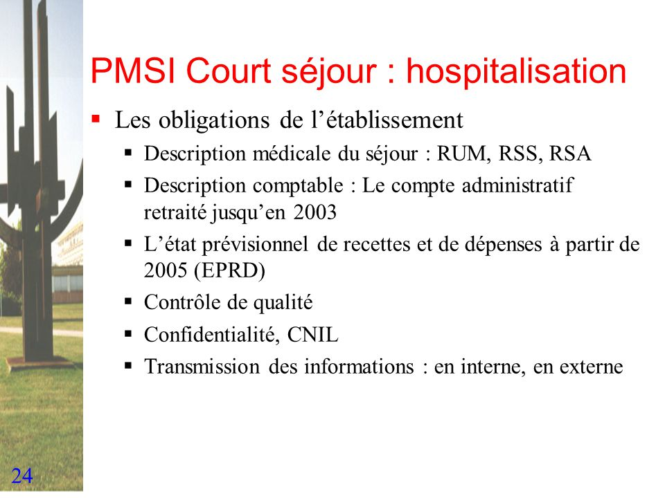 PMSI Court séjour : hospitalisation