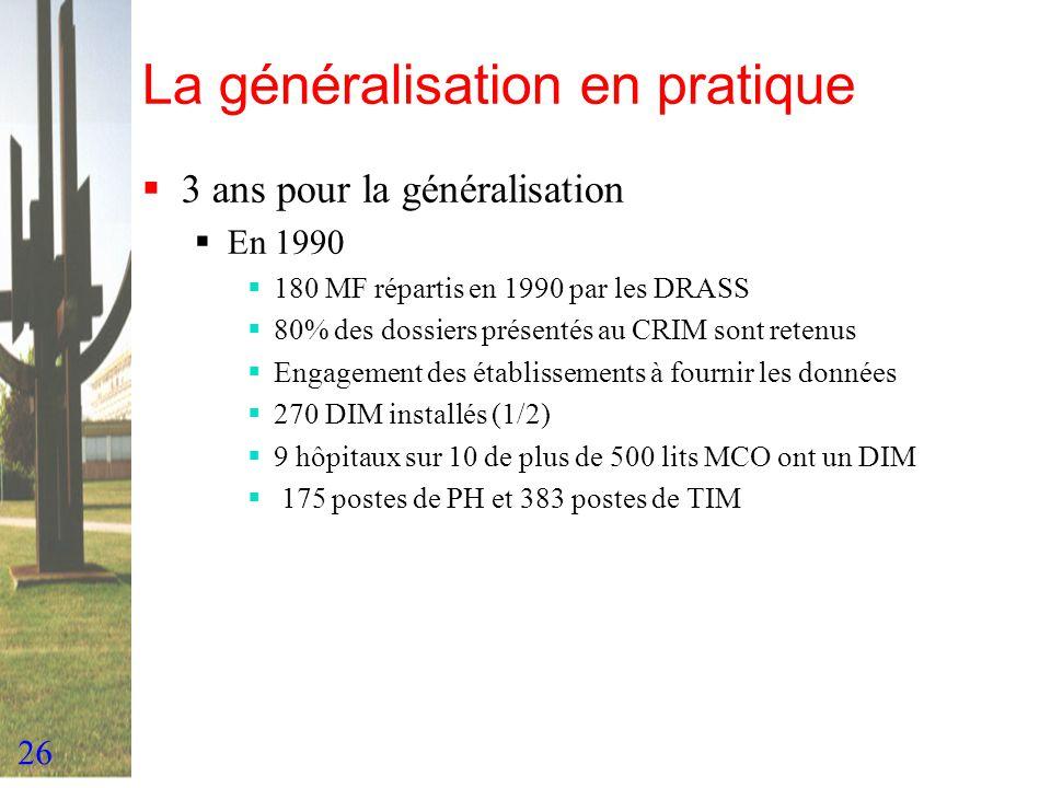 La généralisation en pratique