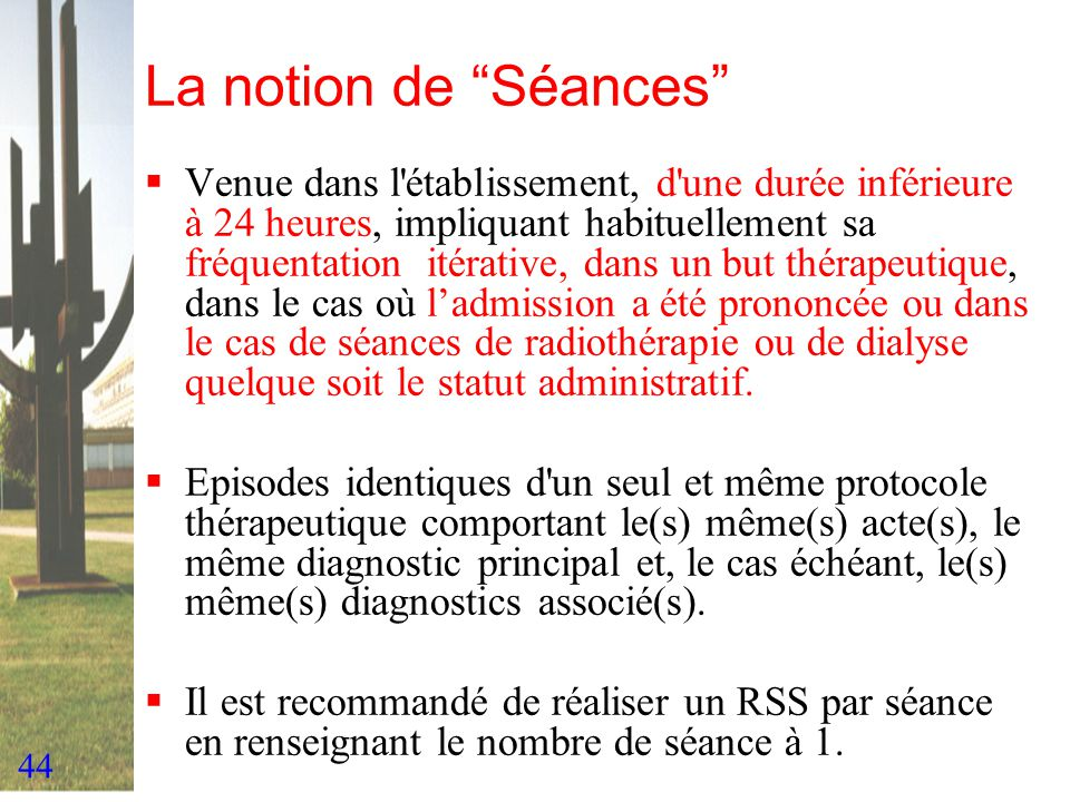 La notion de Séances