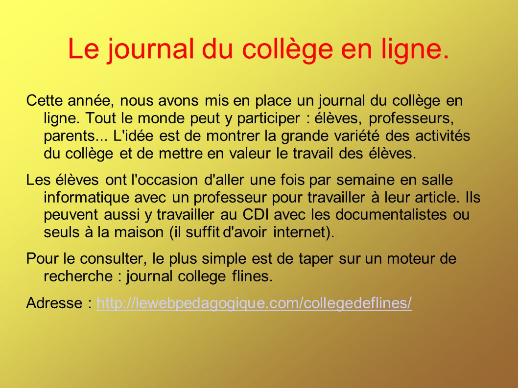 Le journal du collège en ligne.