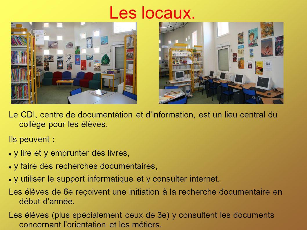 Les locaux. Le CDI, centre de documentation et d information, est un lieu central du collège pour les élèves.