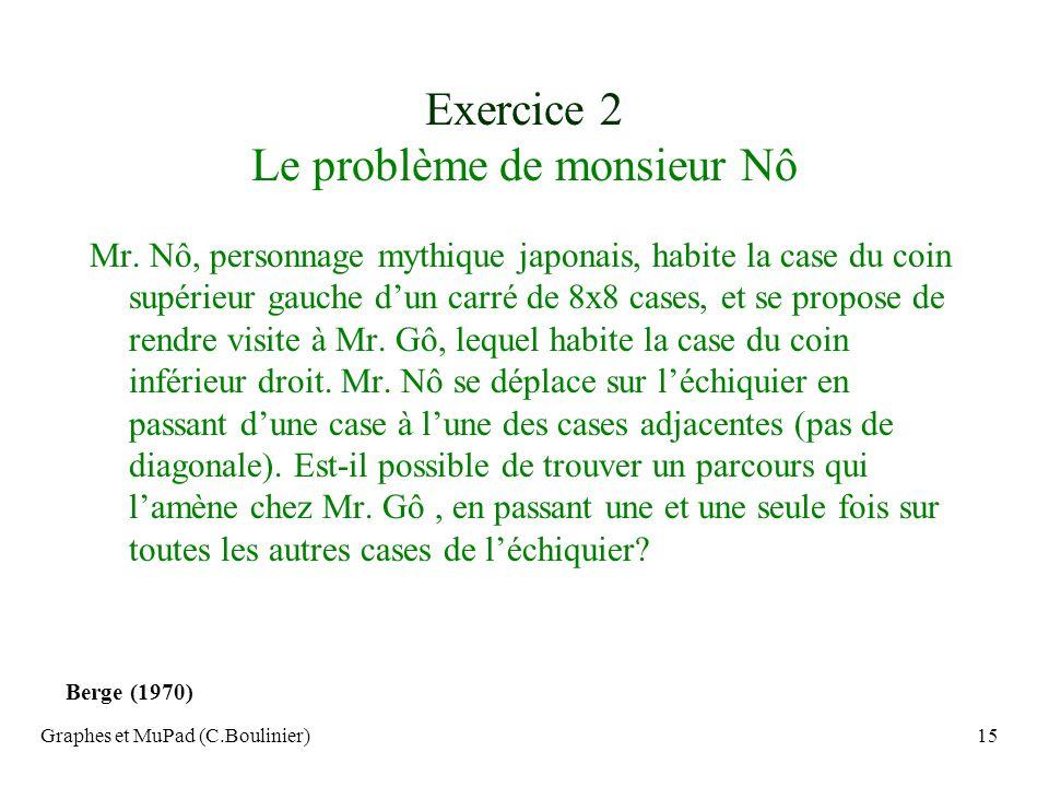 Exercice 2 Le problème de monsieur Nô