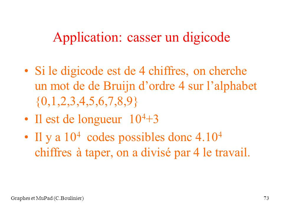 Application: casser un digicode