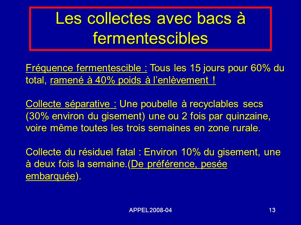 Les collectes avec bacs à fermentescibles