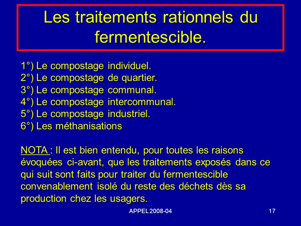 Les traitements rationnels du fermentescible.