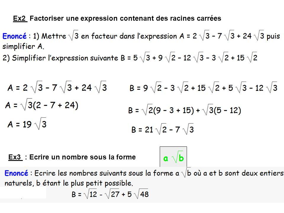 Ex2 Factoriser une expression contenant des racines carrées