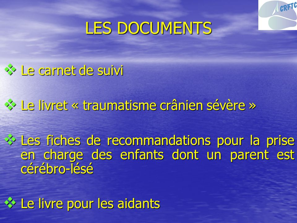 LES DOCUMENTS Le carnet de suivi
