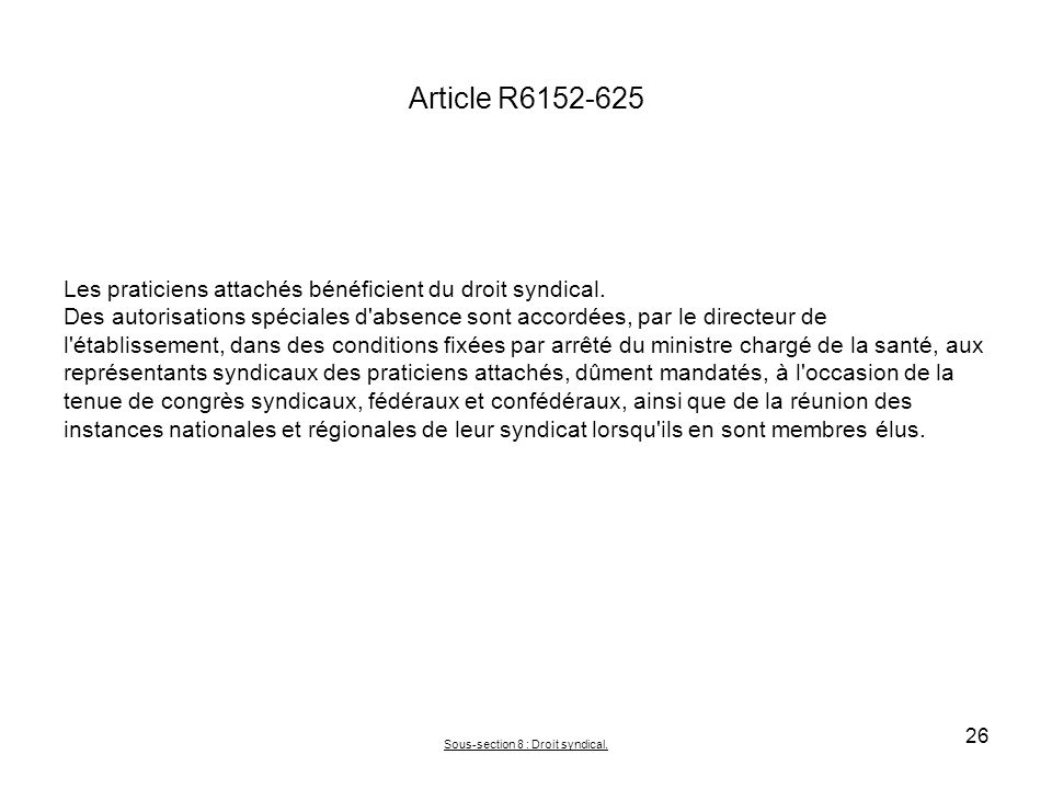 Sous-section 8 : Droit syndical.