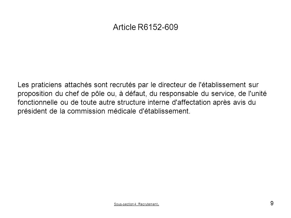 Sous-section 4 : Recrutement.