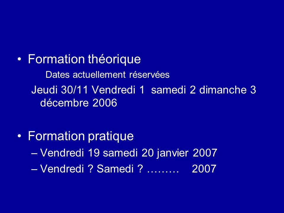 Formation théorique Formation pratique