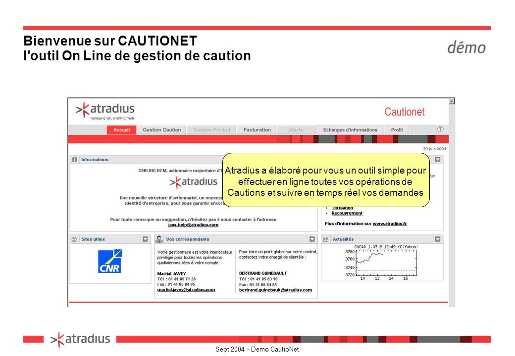 Bienvenue sur CAUTIONET l outil On Line de gestion de caution