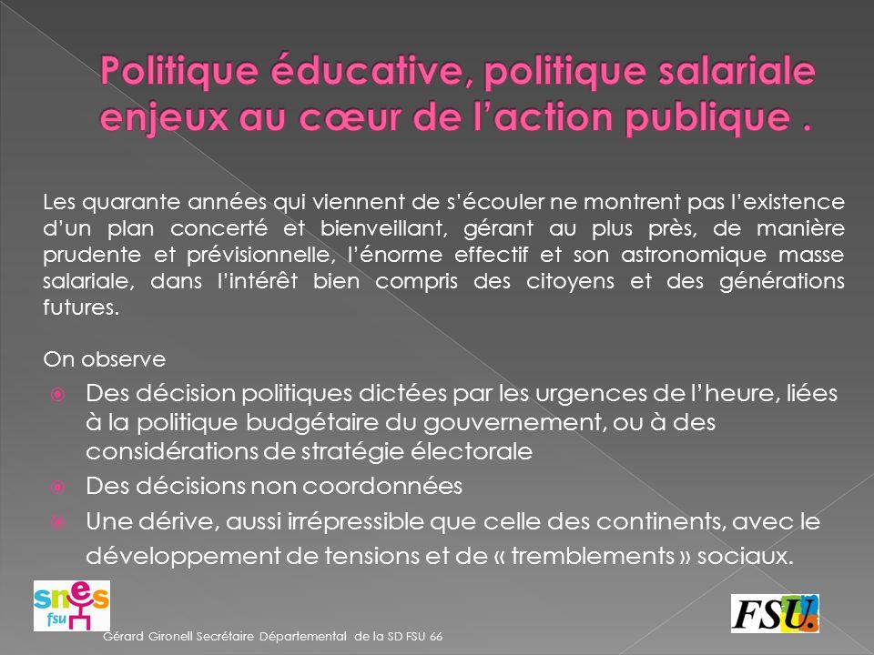 Politique éducative, politique salariale enjeux au cœur de l'action publique .