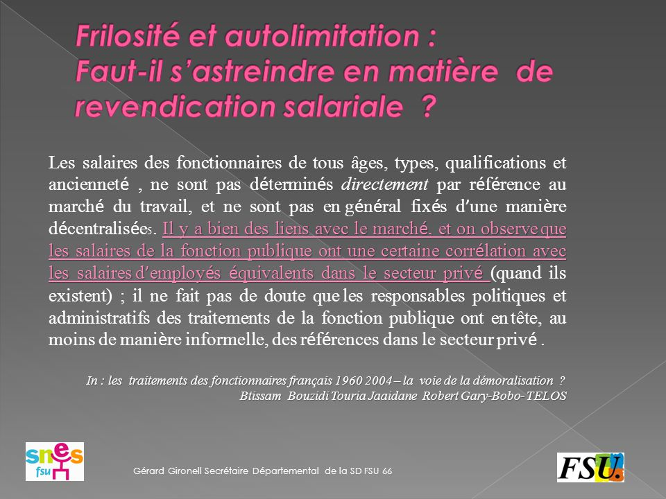 Frilosité et autolimitation : Faut-il s'astreindre en matière de revendication salariale