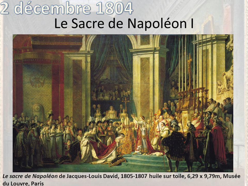2 décembre 1804 Le Sacre de Napoléon I