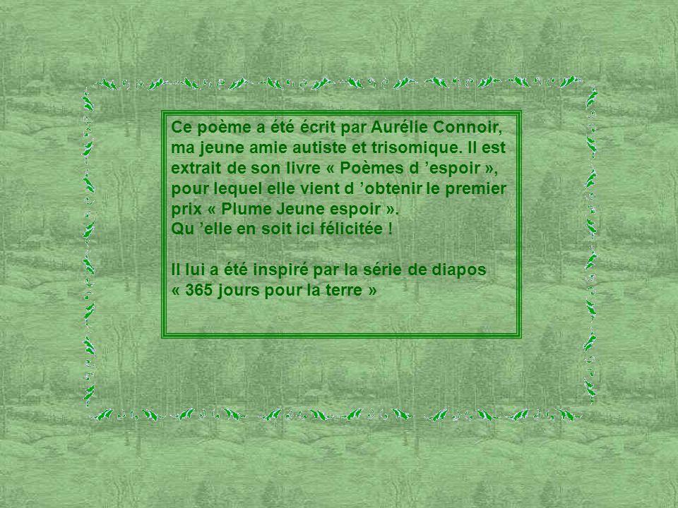 Ce poème a été écrit par Aurélie Connoir,