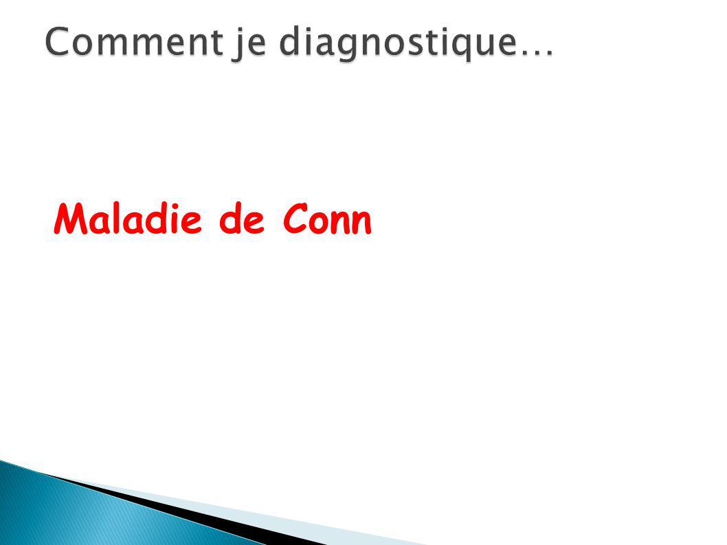 Comment je diagnostique…