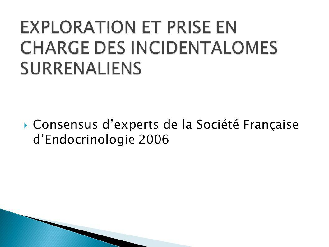 EXPLORATION ET PRISE EN CHARGE DES INCIDENTALOMES SURRENALIENS