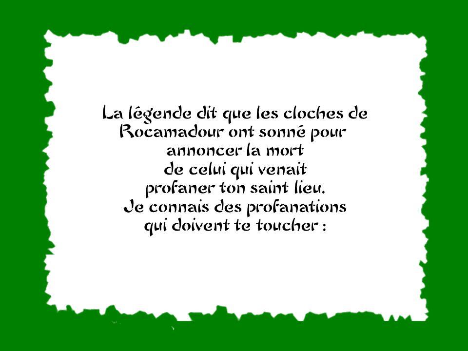 La légende dit que les cloches de Rocamadour ont sonné pour