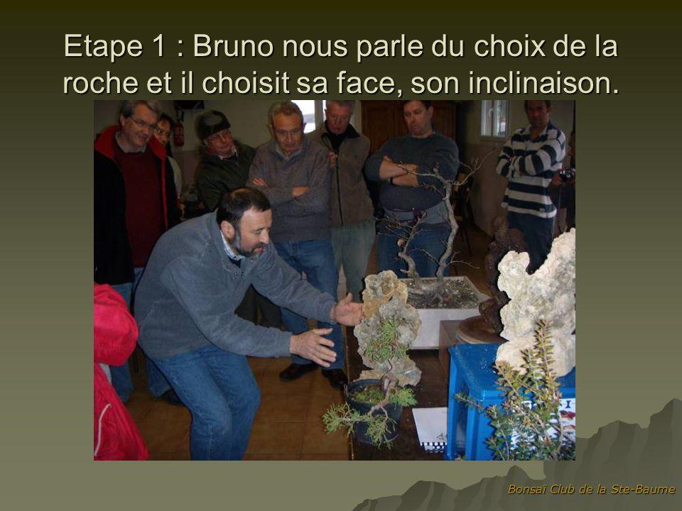 Etape 1 : Bruno nous parle du choix de la roche et il choisit sa face, son inclinaison.