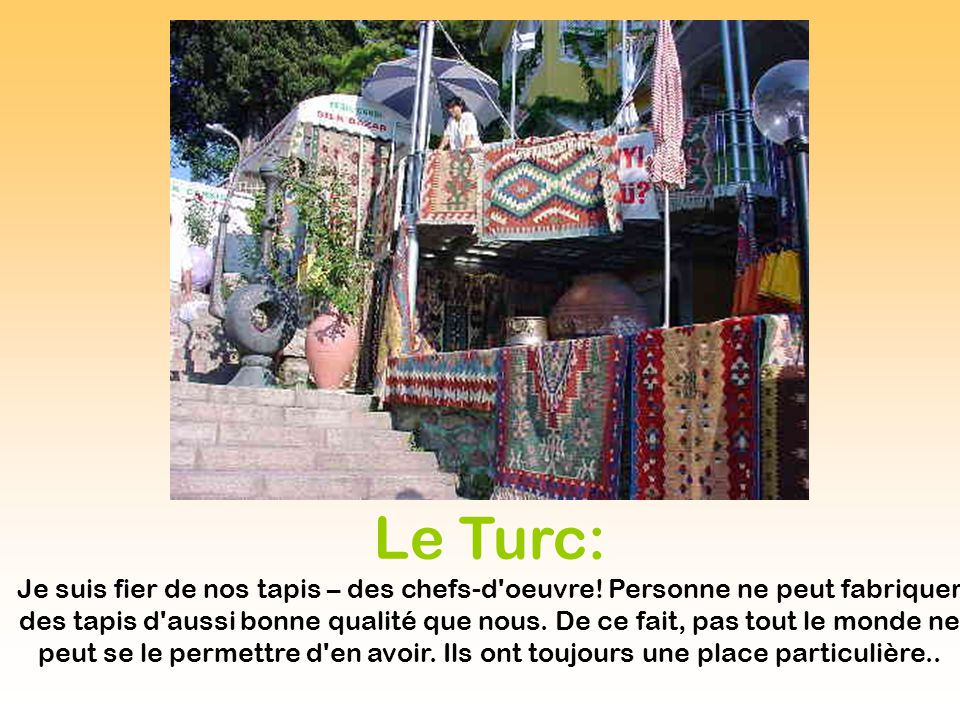 Le Turc: