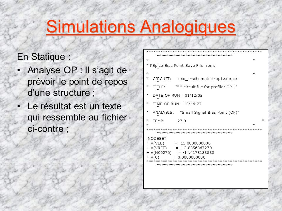 Simulations Analogiques