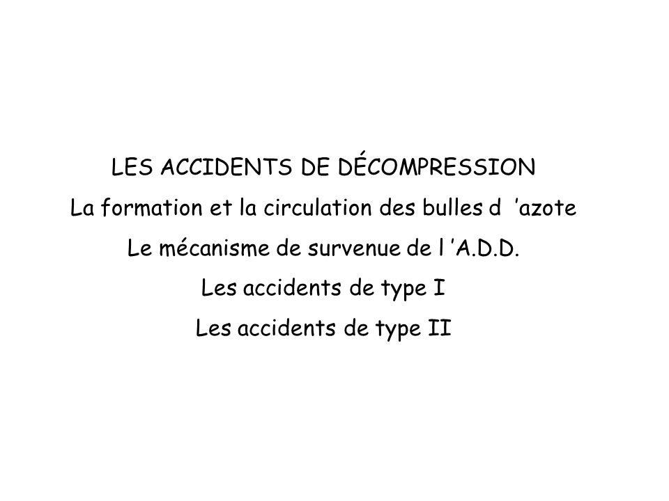 LES ACCIDENTS DE DÉCOMPRESSION