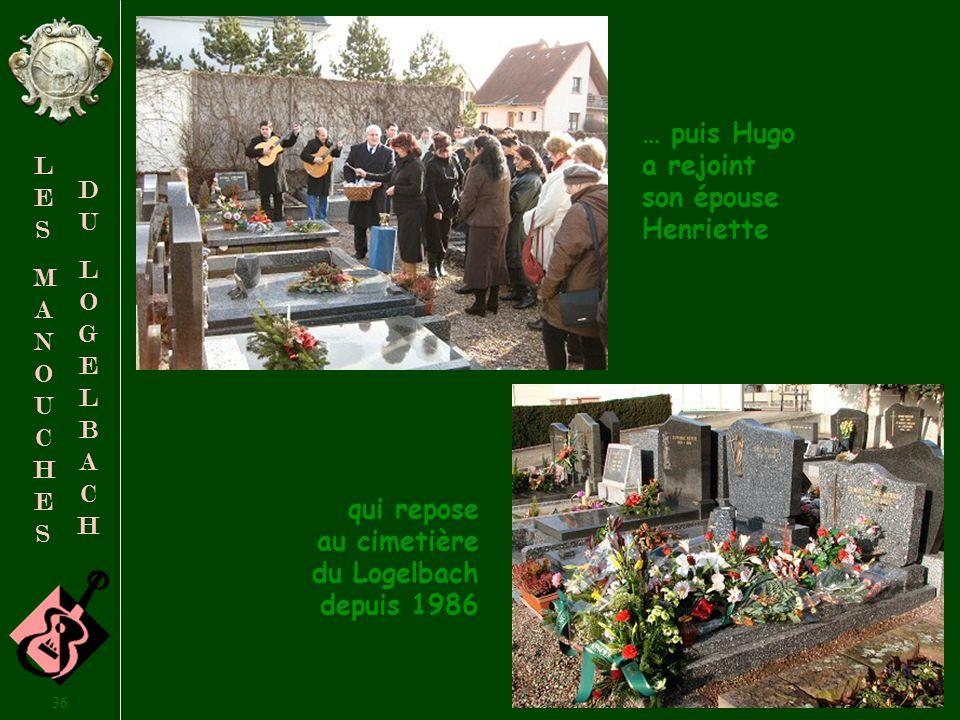 … puis Hugo a rejoint son épouse Henriette